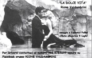 """Rione Valdambrine e """"La Dolce Vita"""""""