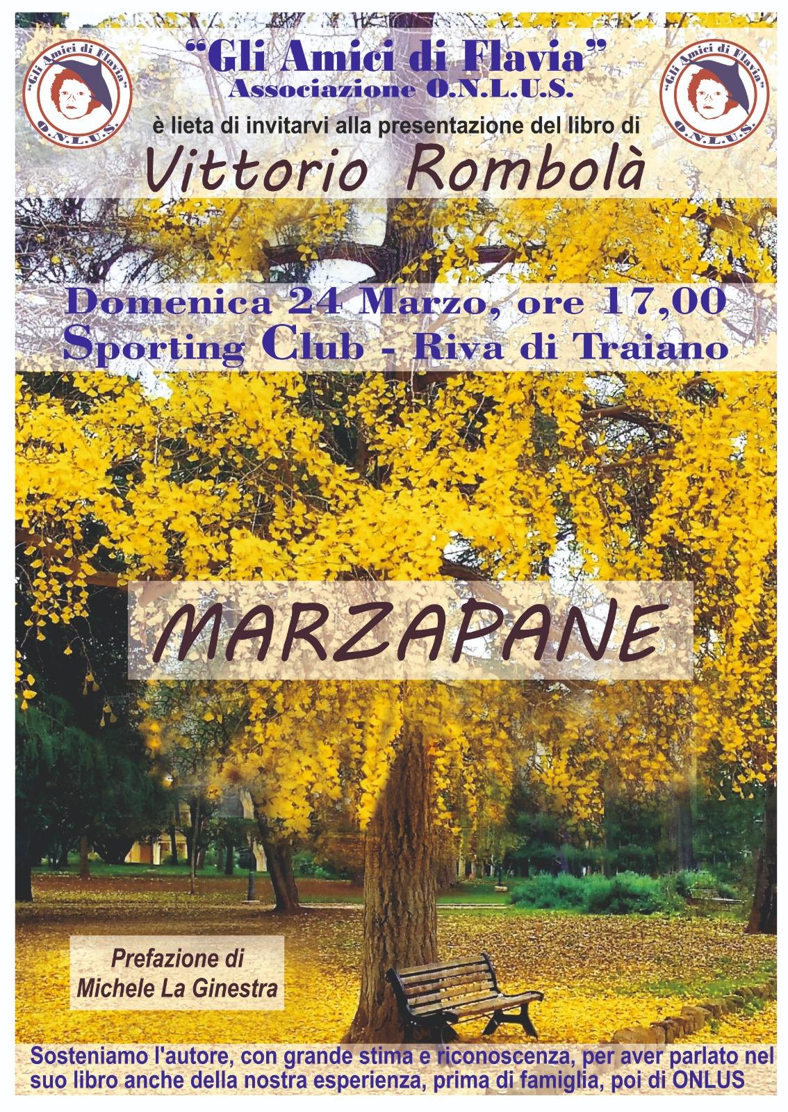 """Amici di Flavia onlus sostengono """"Marzapane"""", il libro di Vittorio Rombolà."""